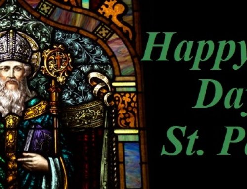 HAPPY FEAST DAY OF ST. PATRICK….Patron Saint of Ireland.